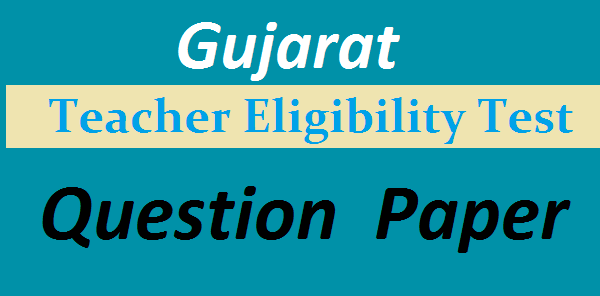 Gujarat TET question papers